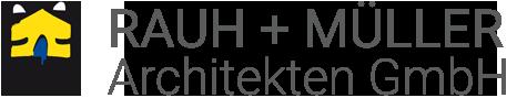 RAUH - MÜLLER Architekten GmbH